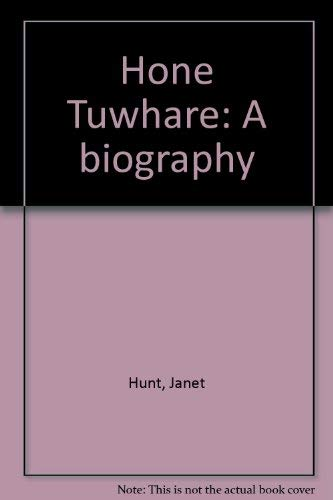 Hone Tuwhare a biography: Hunt,Janet.