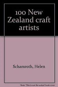 100 New Zealand Craft Artists: Schamroth, Helen