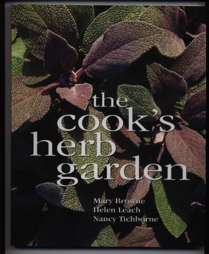 The Cook's Herb Garden: Browne, Mary; Leach,
