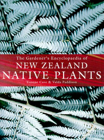 9781869620431: The Gardener's Encyclopaedia of New Zealand Native Plants