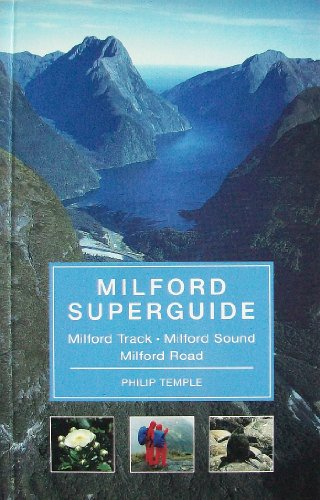9781869620622: Milford Superglide: Milford Track, Milford Sound, Milford Road
