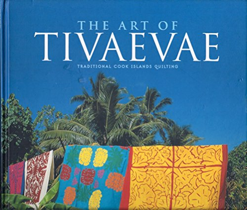 9781869620899: The Art of Tivaevae: Traditional Cook Islands Quilting