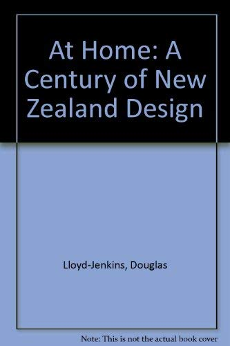 9781869621100: At Home: A Century of New Zealand Design