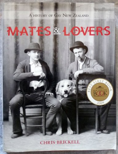 9781869621346: Mates and Lovers: A History of Gay New Zealand