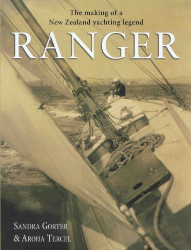 Ranger; the Making of a Yachting Legend