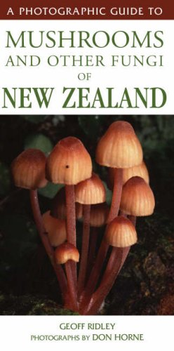 9781869661342: A Photographic Guide to Mushrooms and Other Fungi of New Zealand (Photographic Guide)