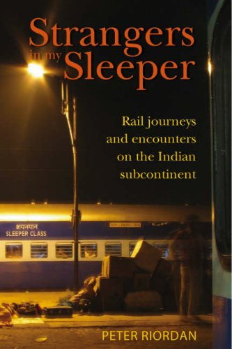 9781869661458: Strangers in My Sleeper: Rail Journeys and Encounters on Indian Railways