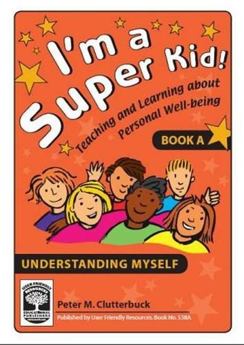 9781869683856: I'm a Super Kid: Understanding Myself Bk. A: Teaching and Learning About Personal Well-being
