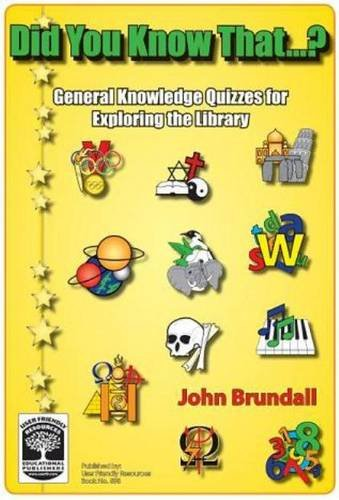 Did You Know That?: General Knowledge Quizzes: Brundall, John