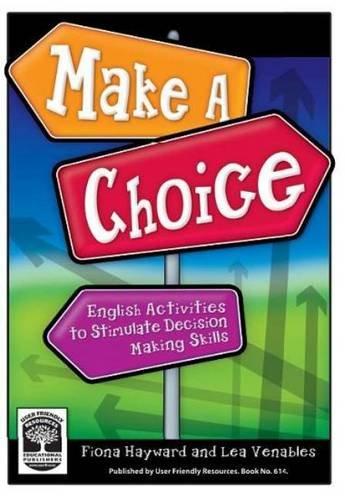 9781869684983: Make a Choice: English Activities to Stimulate Decision Making Skills
