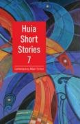 9781869693015: Huia Short Stories 7: Contemporary Maori Fiction