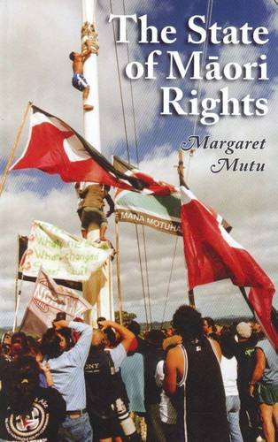 9781869694371: The State of Maori Rights