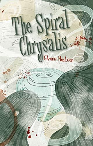 Spiral Chrysalis, The (Nitty Gritty Novels. Series II): MacLean, Glynne