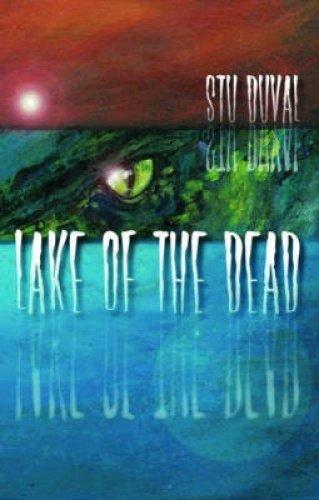 Lake of the Dead (Paperback): Stu Duval