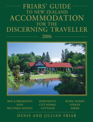 9781869710187: 2006 Friars' Guide to New Zealand Accommodation for the Discerning Traveller