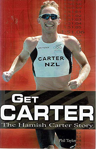 9781869710996: Get Carter: The Hamish Carter Story