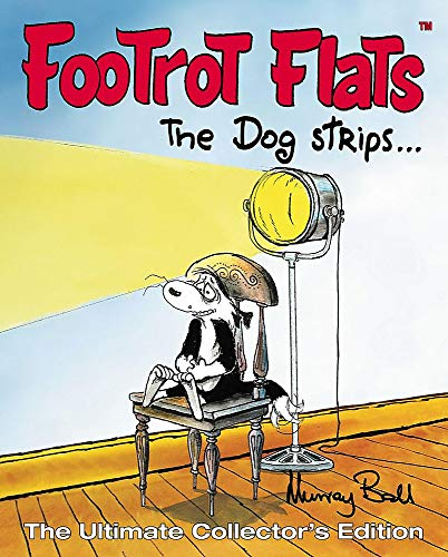 Footrot Flats: The Dog Strips: The Ultimate: Ball, Murray
