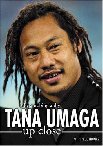 Tana Umaga: Up Close: Umaga, Tana