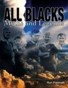 All Blacks: Myths & Legends: Ron Palenski