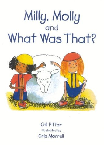 9781869720315: Milly, Molly and What Was That?