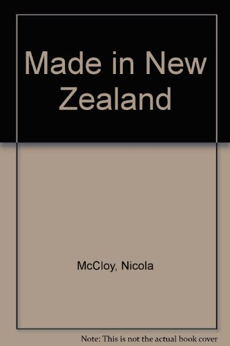 Made in New Zealand: Stories of Iconic: Nicola McCloy