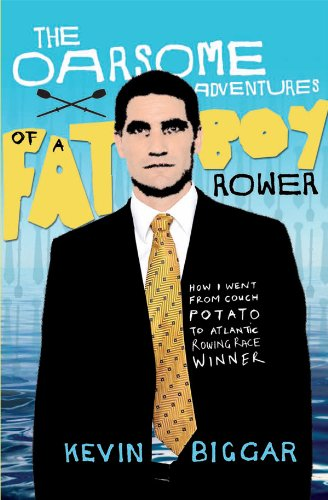 9781869790219: The Oarsome Adventures of a Fat Boy Rower: How I Went from Couch Potato to Atlantic Rowing Race Winner