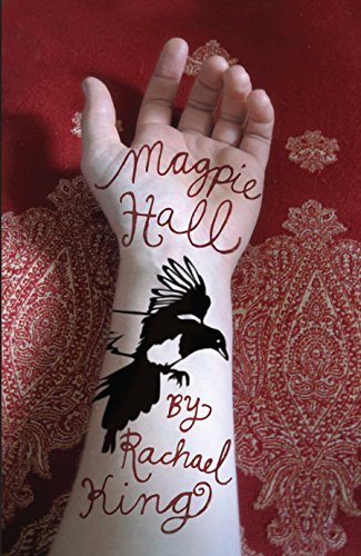 Magpie Hall: Rachael King