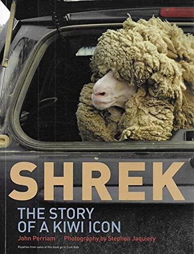 Shrek - The Story of a Kiwi: John Perriam