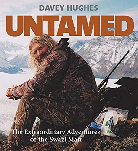 9781869794392: Untamed - The Extraordinary Adventures of the Swazi Man