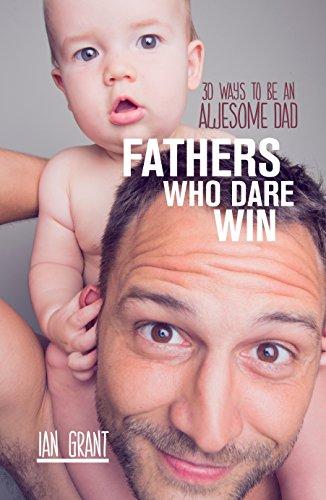 9781869797652: Fathers Who Dare Win