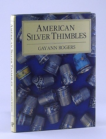 AMERICAN SILVER THIMBLES.