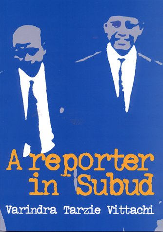 9781869822804: A Reporter in Subud: Comprising: 'A Reporter in Subud, Assignment Subud, a Memoir of Subud, Fruitful Droppings