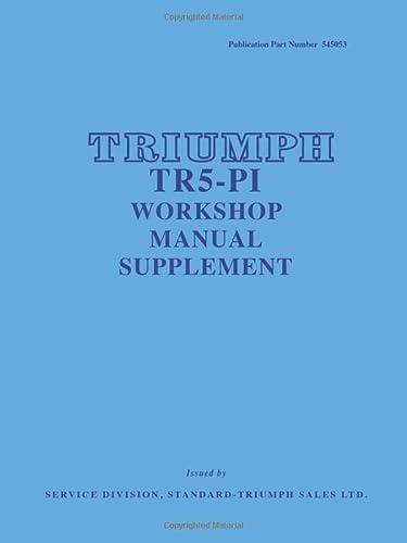 Triumph TR5 P1 Workshop Manual Supplement (Official Workshop Manuals)