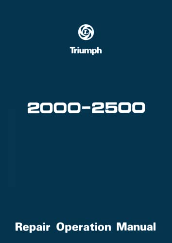 Triumph 2000 and 2500 Workshop Manual (Paperback)