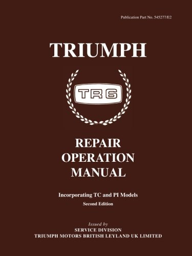 Triumph TR6 Operation Manual (Official Workshop Manuals): Brooklands Books Ltd