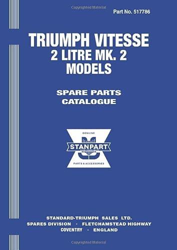 Triumph Vitesse 2-Litre Mk .2 Official Parts Catalogue: (Part No. 517786): Triumph Ltd