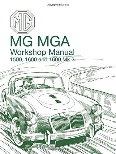 MG, MGA 1500 and 1600CC Mk.2: British Motor Corp