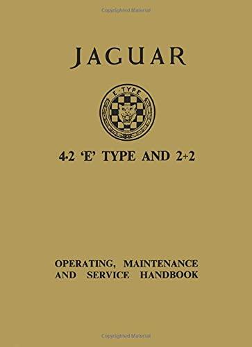 Jaguar E-Type 4.2,2+2 Ser 1 Hndbk (Official Owners' Handbooks) (1869826388) by Brooklands Books Ltd