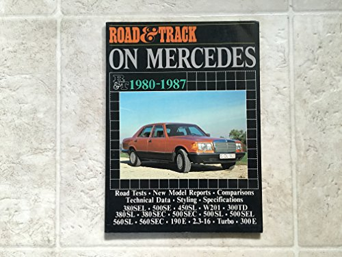 9781869826437: Road & Track On Mercedes-Benz, 1980-87 (Brooklands Books)