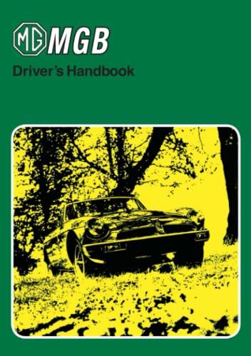 MG MGB Tourer and GT Drivers Handbook: R. M. Clarke