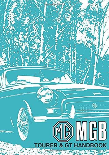 MG MGB Tourerand GT: Owners Handbook (Paperback): Brooklands Books Ltd