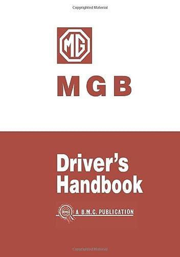 MG MGB Drivers Handbook: Handbook: Owners' Handbook (Paperback)