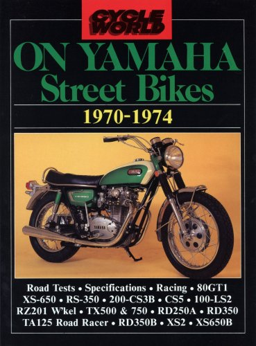 "Cycle World"" on Yamaha Street Bikes 1970-74 (""Cycle World"" motorcycle books)"