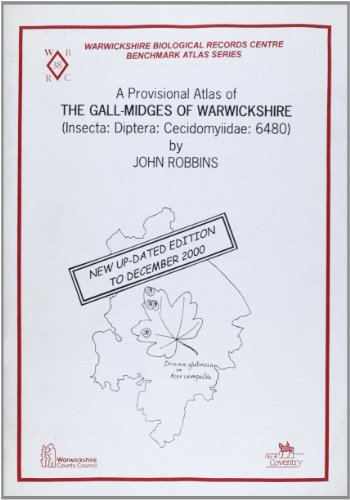 A Provisional Atlas of the Gall-midges of Warwickshire: Insecta: Diptera: Cecidomyiidae: 6480 (Benchmark 1990) (186984131X) by Robbins, John