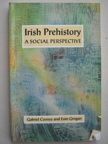 9781869857288: Irish Prehistory: A Social Perspective