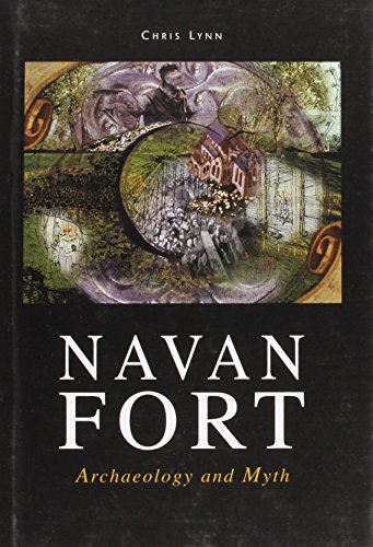 9781869857677: Navan Fort: Archaeology and Myth