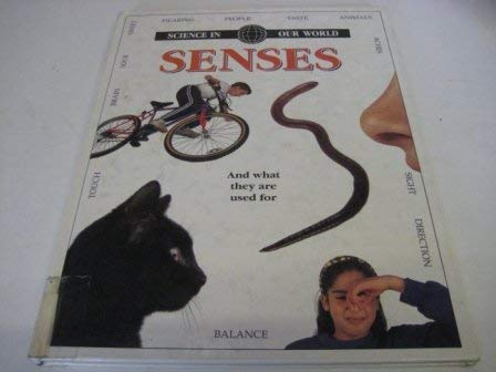 Senses (Science in Our World): Riley, Peter D.