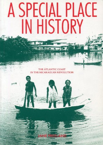 9781869880019: A Special Place In History - The Atlantic Coast In The Nicaraguan Revolution