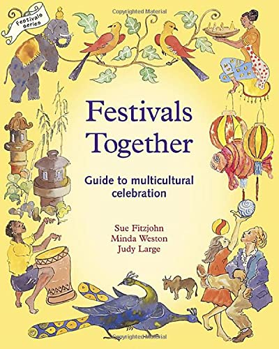 9781869890469: Festivals Together: Guide to Multicultural Celebration (Festivals and the Seasons)
