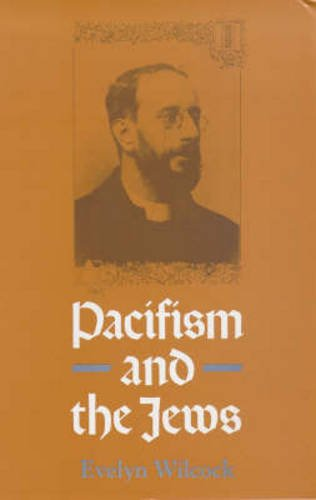 9781869890483: Pacifism and the Jews: Studies of 20th-Century Jewish Pacifists (Conflict and Peacemaking Series)